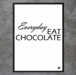 "Plakat ""Everyday Eat Chocolatte"""