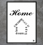 "Plakat ""Home - Love, Hope, Dreams"""