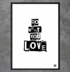 "Plakat ""Do what you love"""